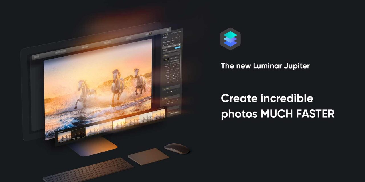 Worth Checking Out – Luminar Jupiter